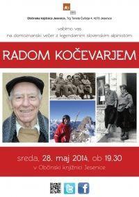 Domoznanski večer z legendarnim slovenskim alpinistom Radom Kočevarjem